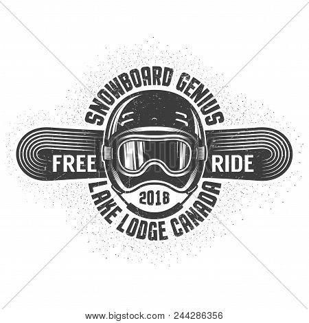 Snowboarding Old School Logo With Helmet, Sports Goggles And Snowboard. Worn Textures And Dots On Se
