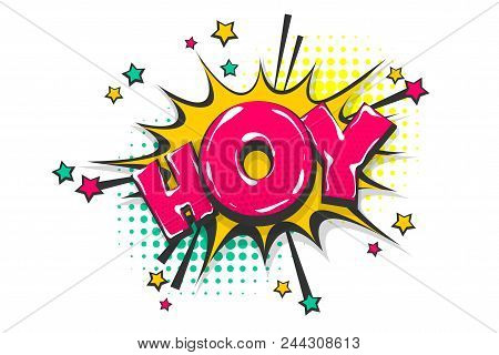 Hoy Hey Hello Vector & Photo (Free Trial) | Bigstock