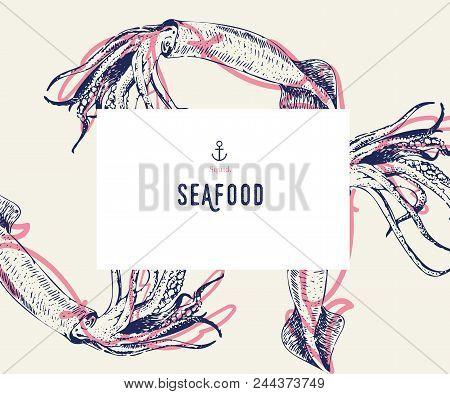Seafood Banner Set. Hand Drawn Squid. Vector Restaurant Menu. Marine Food Banner, Flyer Design. Engr