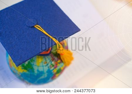 Graduated Or Graduation University Study  International Ideas, Top View Congratulations Hat On Earth