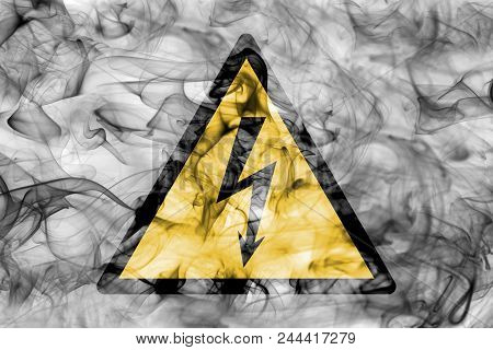 High Voltage Hazard Warning Smoke Sign. Triangular Warning Hazard Sign, Smoke Background.
