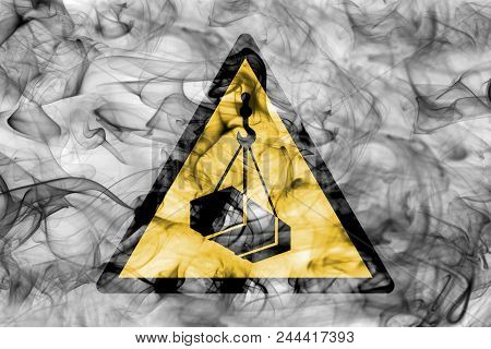 Overhead Load Warning Hazard Warning Smoke Sign. Triangular Warning Hazard Sign, Smoke Background.