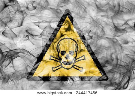 Poisonous Substances Hazard Warning Smoke Sign. Triangular Warning Hazard Sign, Smoke Background.