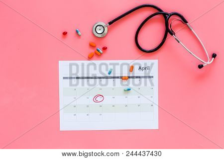 Planning Medical Examination Concept. Regular Medical Examinations. Calendar With Date Circled And S