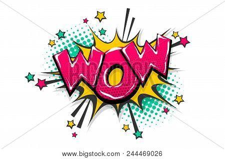 Wow Amazing Magic Comic Text Speech Bubble. Colored Pop Art Style Sound Effect. Halftone Vector Illu