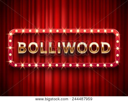 Bollywood Cinema. Vintage Indian Movie, Cinematography And Theater Poster. Welcome Neon Retro 3d Cla