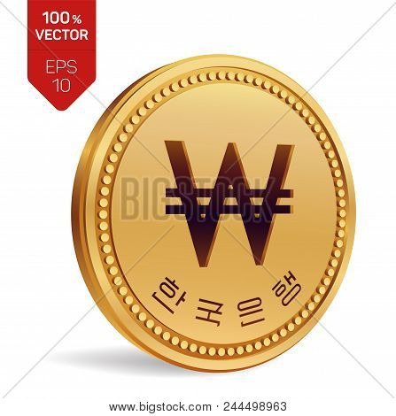 Won. South Korean Won Coin. Realistic 3d Isometric Physical Coin With Won Symbol Isolated On White B