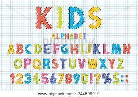 Childish Font And Alphabet In School Style. Pencil Scribbles Stylized In English Alphabet With Numbe