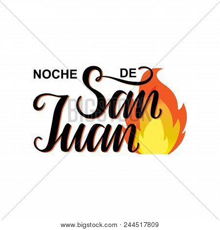 Noche De San Juan. Night Of Saint John In Spanish Language. Vector Illustration Background.name Of S