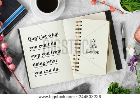 Motivational And Inspirational Quote. Self Help Quote. Notebook With Pen On Cozy White Tablecloth Wi