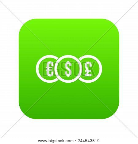 Euro, Dollar, Pound Coin Icon Digital Green For Any Design Isolated On White Vector Illustration