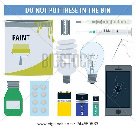 Hazardous Or Dangerous Waste Objects That To Be Collected In Special Recycling Centers. Vector Illus