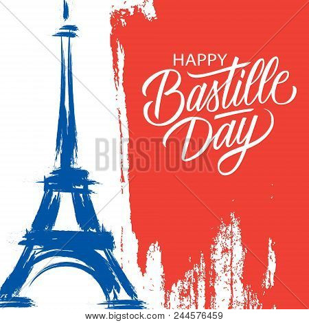 Happy Bastille Day, 14th Of July Brush Stroke Holiday Greeting Card In Colors Of The National Flag O