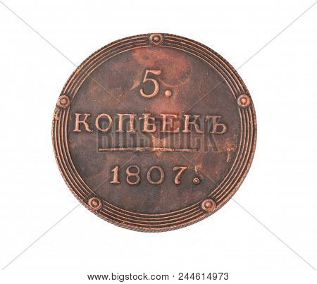 1807 Russia 5 Kopeks Coin Isolated On White At Dry Sunny Day