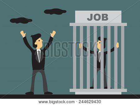 One Worker Trapped Inside Cage Titled Job And One Businessman Outside Feeling Free And Liberated. Cr