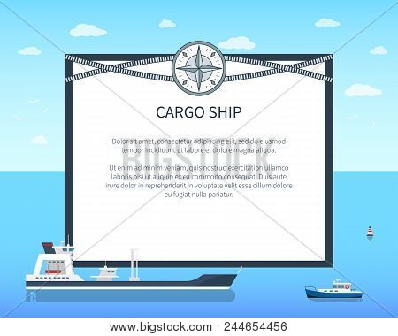 Long Cargo Ship Colorful Card, Vector Illustration With Two Sea Vessels, Text Sample, Cordage Rope,