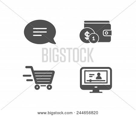 Set Of Chat, Delivery Shopping And Buying Accessory Icons. Online Video Sign. Speech Bubble, Online