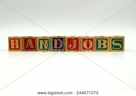 The Word Handjobs On Wood Toy Blocks