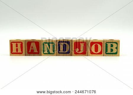 The Word Handjob On Wood Toy Blocks