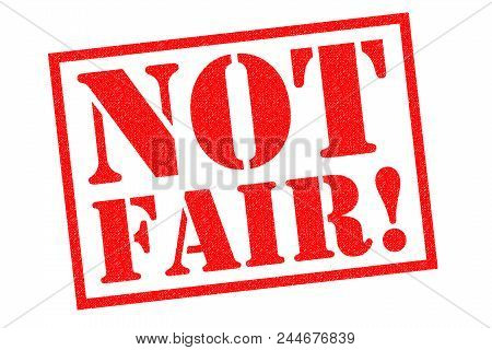 Not Fair! Red Rubber Stamp Over A White Background.