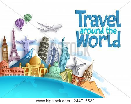 Travel Around The World Vector Background And Template With Famous Landmarks And Tourist Destination