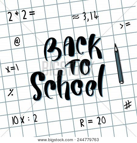 Back To School. Concept Of Education. School Background With Hand Drawn School Supplies. Back To Sch