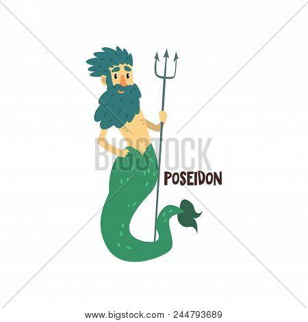 Poseidon Olympian Greek God, Ancient Greece Mythology Character Vector Illustration Isolated On A Wh