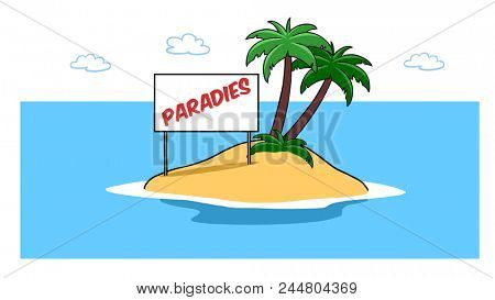 Paradise island in the sea of ??the Caribbean with palm trees for the holidays, with a sign saying the German word
