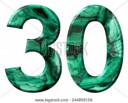 Arabic Numeral 30, Thirty, From Natural Green Malachite, Isolated On White Background