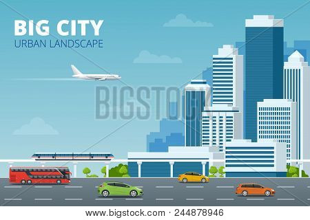 Vector Concept City And Suburban Life. City Street, Large Modern Buildings, Cityscape, Cars, Bus, Mo