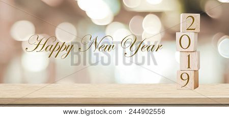 2019 Happy New Year Greeting Card, Wooden Cubes With 2019 And Happy New Year Celebration Over Blur B