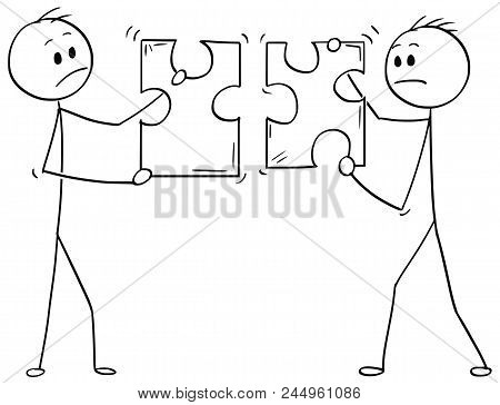Cartoon Stick Man Drawing Conceptual Illustration Of Two Businessmen Holding Unmatching Puzzle Piece