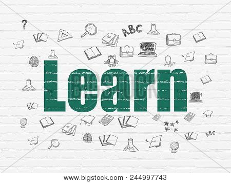 Learning Concept: Painted Green Text Learn On White Brick Wall Background With  Hand Drawn Education