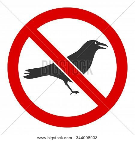 No Crow Vector Icon. Flat No Crow Pictogram Is Isolated On A White Background.
