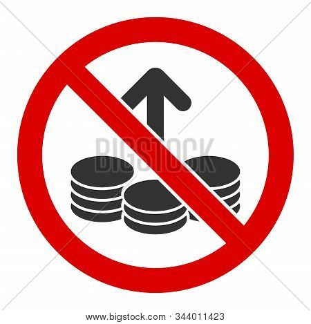 No Investing Vector Icon. Flat No Investing Pictogram Is Isolated On A White Background.