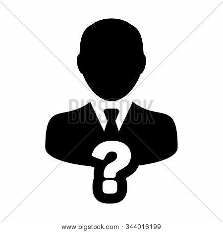 Problem Icon Vector Question Mark With Male User Person Profile Avatar Symbol For Help Sign In A Gly