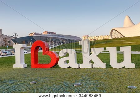 Baku, Azerbaijan - November 12, 2019: I Love Baku Monument Near The Heydar Aliyev Center. Baku