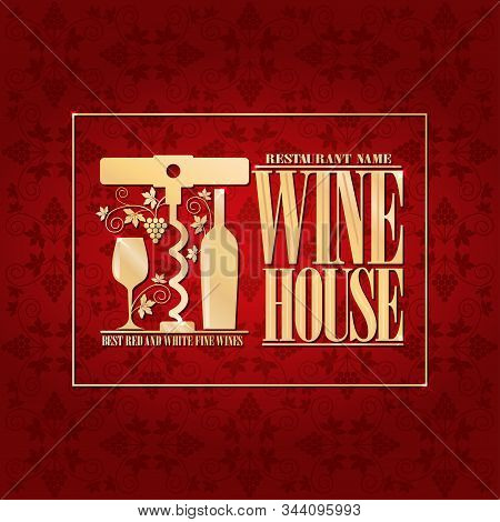 Vintage Red Menu Wine House Best Red And White Fine Wines. Vector Illustration