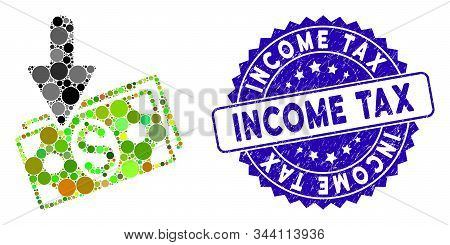 Mosaic Income Icon And Grunge Stamp Watermark With Income Tax Text. Mosaic Vector Is Designed With I
