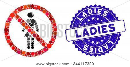 Mosaic No Ladies Icon And Distressed Stamp Seal With Ladies Phrase. Mosaic Vector Is Designed With N