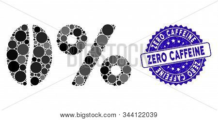 Mosaic Zero Caffeine Icon And Distressed Stamp Seal With Zero Caffeine Text. Mosaic Vector Is Create