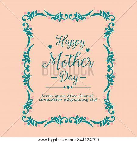 Elegant Ornament Of Leaf Frame, For Unique Happy Mother Day Invitation Card Decoration. Vector