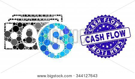 Collage Cash Icon And Corroded Stamp Seal With Cash Flow Caption. Mosaic Vector Is Designed With Cas
