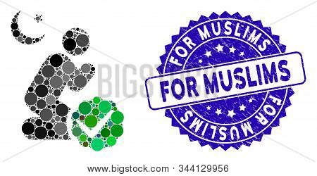 Mosaic For Muslims Icon And Corroded Stamp Watermark With For Muslims Phrase. Mosaic Vector Is Desig