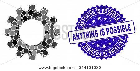 Mosaic Gear Icon And Grunge Stamp Seal With Anything Is Possible Text. Mosaic Vector Is Designed Wit