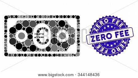 Collage Euro Banknote Icon And Rubber Stamp Seal With Zero Fee Phrase. Mosaic Vector Is Created With
