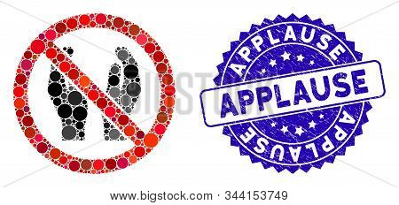 Mosaic No Applause Icon And Rubber Stamp Seal With Applause Phrase. Mosaic Vector Is Composed With N