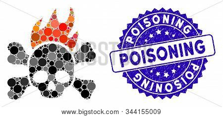 Mosaic Death Fire Icon And Distressed Stamp Seal With Poisoning Caption. Mosaic Vector Is Composed W