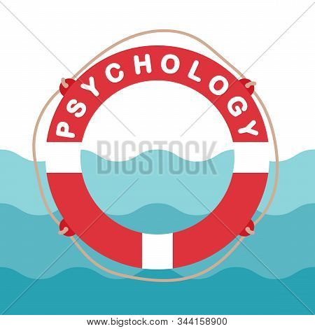 Lifebuoy With An Inscription Psychology.concept Of Psychological Assistance.help, Support, Therapy.e