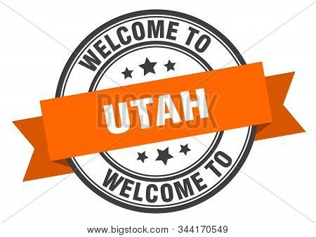 Utah Stamp. Welcome To Utah Orange Sign